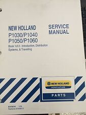 NEW HOLLAND P1030,1040,1050,1060 FIELD PROCESSING SERVICE MANUAL 2 BOOKS