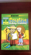 excel CREATIVE HOLIDAY LEARNING timothy tuck BASIC SKILLS YR 5 bk 3of 4
