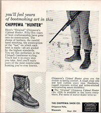 1957 Vintage Ad Chippewa Upland Hunter Boots Chippewa Falls,WI