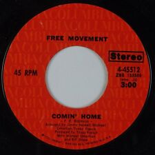 FREE MOVEMENT: Comin' Home / The Harder I Try COLUMBIA 45  NM- Soul