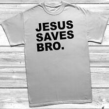Jesus Saves Bro T Shirt Funny Christian Religious Gift Present