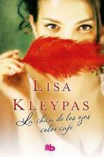 La Chica de Los Ojos Color Cafe by Lisa Kleypas (2016, Hardcover)
