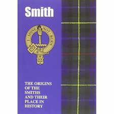 Smith: The Origins of the Smiths and Their Place in History (Scottish-ExLibrary