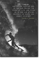 SURFING MOTIVATIONAL POSTER - Unique Photo Art Print Gift - Hunter S. Thompson