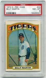 """1972 O-Pee-Chee #33 Billy Martin """"Giving the Finger"""" PSA 8 Detroit Tigers"""
