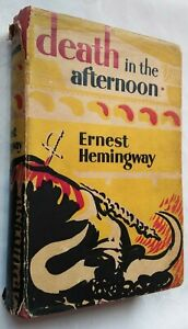 ERNEST HEMINGWAY DEATH IN THE AFTERNOON 1ST/6TH H/B 1954 PRICE 30S NET PRESERVED