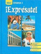 ¡Expresate!: Spanish 2 (Holt Spanish: Level 2), HOLT, RINEHART AND WINSTON, Good