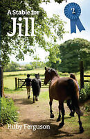 A Stable for Jill, Ferguson, Ruby , Acceptable | Fast Delivery