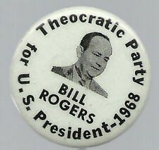 BILL ROGERS FOR PRESIDENT, THEOCRATIC PARTY, 1968