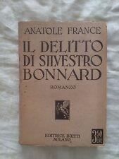 Il delitto di Silvestro Bonnard - Anatole France - Bietti 1931