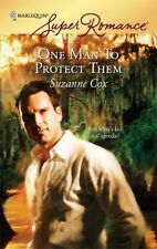 Superromance: One Man to Protect Them 1462 by Suzanne Cox (2007, Paperback)