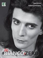 RENATO ZERO - Libro fotografico IN BIANCO E ZERO