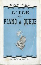 RARE EO 1948 SAMIVEL + DÉDICACE : L'ÎLE DU PIANO À QUEUE + 4 NOUVELLES