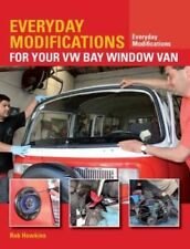 Everyday Modifications for Your VW Bay Window van How to Make Y... 9781847979131