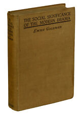Social Significance of the Modern Drama by EMMA GOLDMAN ~ First Edition 1914