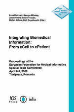NEW Integrating Biomedical Information: From eCell to ePatient by A. Reichert
