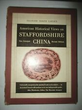 AMERICAN HISTORICAL VIEWS ON STAFFORDSHIRE CHINA SIGNED by author Ellouise Bak..
