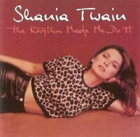 Shania Twain Rhythm made me do it [CD]