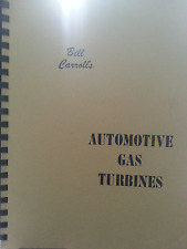 Bill Carroll's Automotive Gas Turbines Performance Engineering Handbook #102