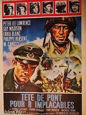 TETE DE PONT POUR 8 IMPLACABLES  !  affiche cinema