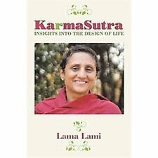 Karma Sutra : Insights into the Design of Life by Lama Lami (2012, Paperback)