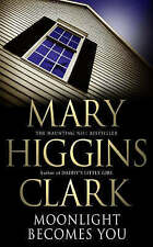 Moonlight Becomes You by Mary Higgins Clark (Paperback) New Book