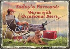 Today's Forecast Warm with Occasional Beers Metal Novelty Decor Sign Fishing