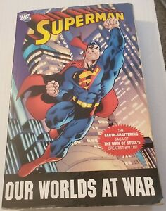Superman: Our Worlds at War - The Complete Collection paperback