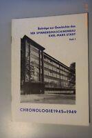 Chronologie 1945-1949/VEB Spinnereimaschinenbau Karl -Marx Stadt Heft 1 Chemnitz