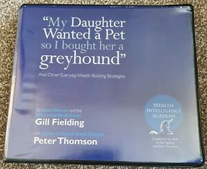 My Daughter Wanted A Pet So I Bought Her a Greyhound Self-Help Audio CDs 6 Discs