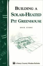 Building a Solar Heated Pit Greenhouse