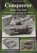 CONQUEROR HEAVY GUN TANK British Army Cold War NEW Military History Tankograd