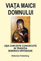 Viata Maicii Domnului by Horia Ion Groza (Romanian) Paperback Book Free Shipping
