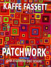 Kaffe Fassett Patchwork 25 Glorious Quilt Designs 0091851718 *FAST OZ POST*