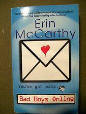 Bad Boys Online by Erin McCarthy (2004, Paperback) You've got Male!!!! LOL