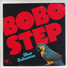 "BLUE BAHAMAS Vinyl 45T SP 7"" BOBO STEP Perroquet BARCLAY 62 189 F Reduit RARE"