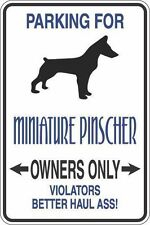 """*Aluminum* Parking For Miniature Pinscher Owners Only 8""""x12"""" Metal Sign S324"""