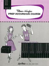 Palmer-Hughes PREP acordeón Curso. 2B; Palmer, Bill & Hughes, Ed. - 218