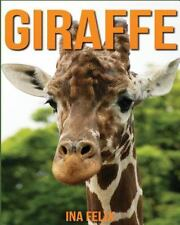 Giraffe: Children Book of Fun Facts and Amazing Photos on Animals in Nature -...