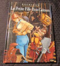 2009 LA PETITE FILLE BOIS-CAIMAN Bourgeon HC VF+ FRENCH 12bis