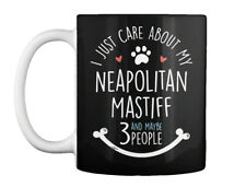 Cute Neapolitan Mastiff Dog Lovers For Moms And Dads - I Just Gift Coffee Mug