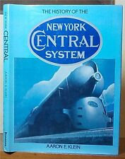The History of the New York Central System by Arron E. Klein