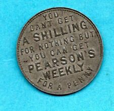 ANTIQUE TOKEN / COIN. ADVERTISING PEARSON'S WEEKLY (1896 - 1939)