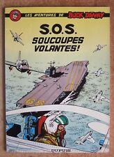 BUCK DANNY T. 20 : S.O.S. SOUCOUPES VOLANTES - HUBINON - CHARLIER - REED. -1967-