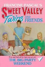 The Big Party Weekend (Sweet Valley Twins)