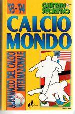 CALCIOMONDO '93-'94=GUERIN SPORTIVO=ALMANACCO