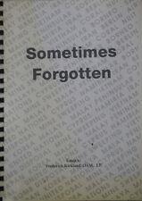 SOMETIMES FORGOTTEN (FACSIMILIE COPY)  RAN, Army, RAAF Deaths