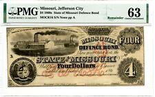 $4     1860s State of Missouri Defense Bond.   PMG 63