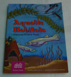 Aquatic Habitats Exploring Desktop Ponds Teacher Guide Grade 2-6 Science PB 1998