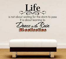 Wall Quote Art Decal Vinyl Sticker Removable Decor Life Dance in the rain WQ20